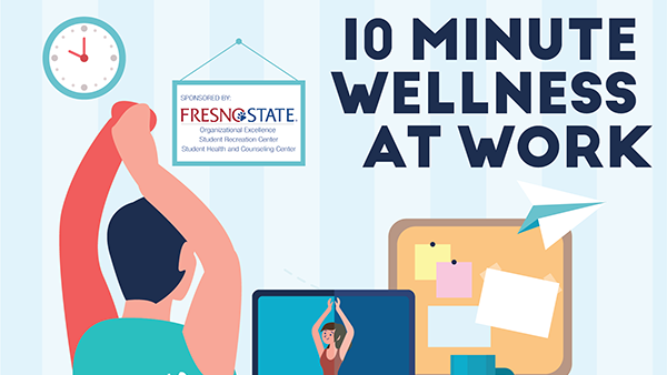 Fresno State Campus News 10 Minute Wellness At Work Yoga At Your Desk Video