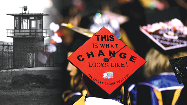Montage of prison tower with a red graduation mortar board that reads this is what change looks like, the little engine that did!