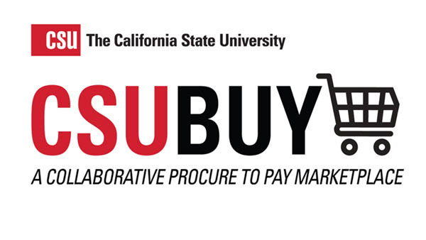 CSU The California State University. CSUBUY A collaborative procure to pay marketplace.
